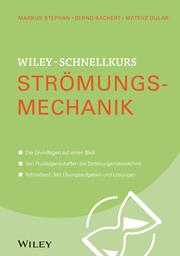 Wiley-Schnellkurs Strömungsmechanik