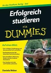 Erfolgreich studieren fur Dummies