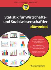 Statistik für Wirtschafts- und Sozialwissenschaftler für Dummies