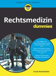 Rechtsmedizin für Dummies
