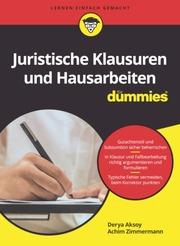 Juristische Klausuren und Hausarbeiten für Dummies