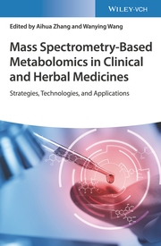 Mass Spectrometry-Based Metabolomics in Clinical and Herbal Medicines
