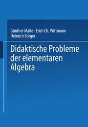 Didaktische Probleme der elementaren Algebra