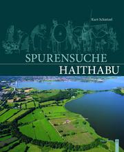 Spurensuche Haithabu
