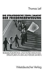 Die strategische (Ohn-) Macht der Friedensbewegung