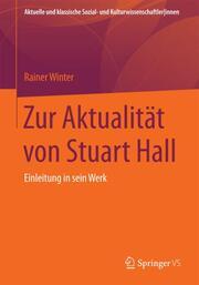 Zur Aktualität von Stuart Hall