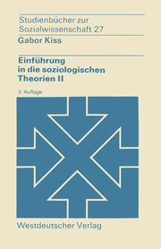 Einführung in die soziologischen Theorien