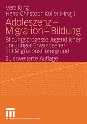 Adoleszenz - Migration - Bildung