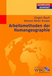 Arbeitsmethoden der Humangeographie
