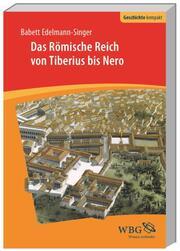 Das Römische Reich von Tiberius bis Nero