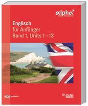 Englisch für Anfänger- Band 1