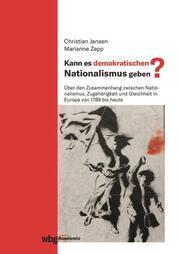 Kann es demokratischen Nationalismus geben?