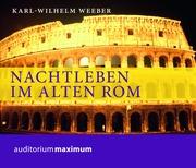 Nachtleben im alten Rom