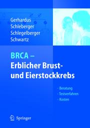 BRCA - Erblicher Brust- und Eierstockkrebs