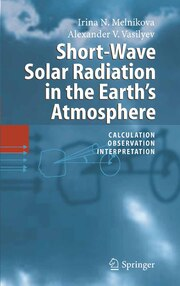 Short-Wave Solar Radiation in the Earth's Atmosphere