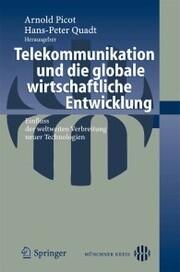 Telekommunikation und die globale wirtschaftliche Entwicklung