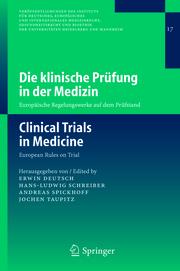 Die klinische Prüfung in der Medizin / Clinical Trials in Medicine