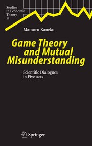 Game Theory and Mutual Misunderstanding