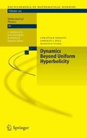 Dynamics Beyond Uniform Hyperbolicity
