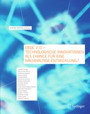 Erde 2.0 - Technologische Innovationen als Chance für eine nachhaltige Entwicklung?