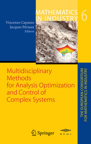 Multidisciplinary Methods for Analysis, Optimization and Control of Complex Systems