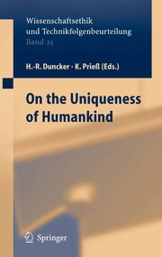 On the Uniqueness of Humankind