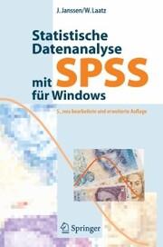 Statistische Datenanalyse mit SPSS für Windows