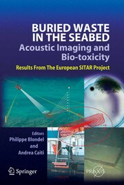 Buried Waste in the Seabed - Acoustic Imaging and Bio-toxicity
