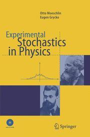 Experimental Stochastics in Physics