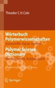 Wörterbuch Polymerwissenschaften/Polymer Science Dictionary - Cover