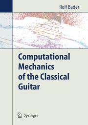 Computational Mechanics of the Classical Guitar - Cover