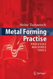 Metal Forming Practise