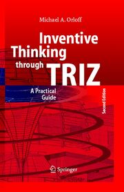 Inventive Thinking through TRIZ