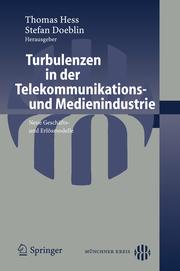 Turbulenzen in der Telekommunikations- und Medienindustrie