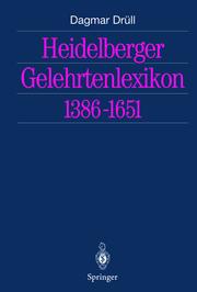 Heidelberger Gelehrtenlexikon 1386-1651
