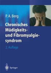 Chronisches Müdigkeits- und Fibromyalgiesyndrom