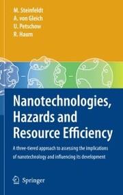 Nanotechnologies, Hazards and Resource Efficiency