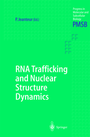 RNA Trafficking and Nuclear Structure Dynamics