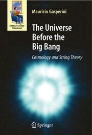 The Universe Before the Big Bang