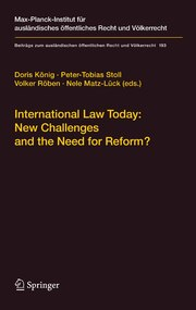 International Law Today: New Challenges and the Need for Reform?