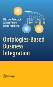 Ontologies-Based Business Integration - Cover