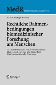 Rechtliche Rahmenbedingungen biomedizinischer Forschung am Menschen