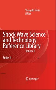 Shock Wave Science and Technology Reference Library, Vol. 3