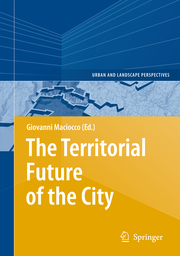The Territorial Future of the City