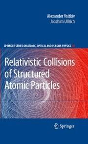 Relativistic Collisions of Structured Atomic Particles