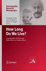 How Long Do We Live?