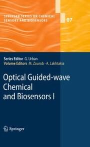Optical Guided-wave Chemical and Biosensors I