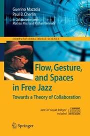 Flow, Gesture, and Spaces in Free Jazz