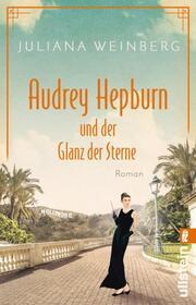 Audrey Hepburn und der Glanz der Sterne