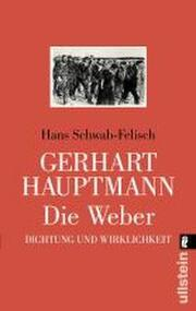 Gerhart Hauptmann - Die Weber
